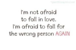 afraid to be loved wrong person