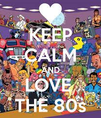 keep calm 80s