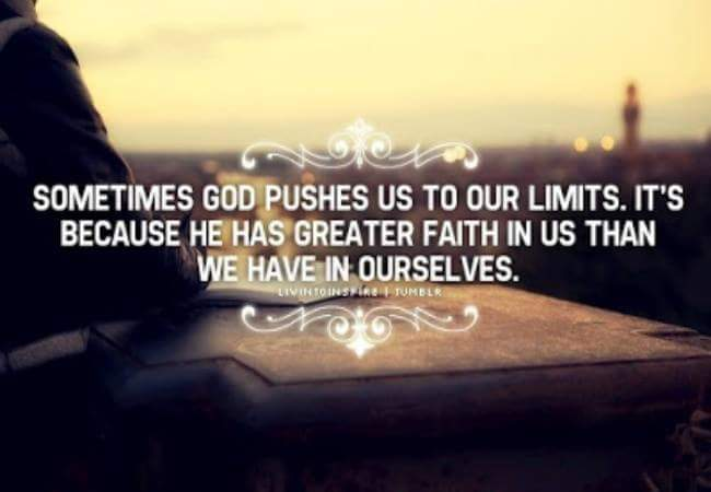 God pushes us
